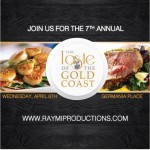 The 7th Annual Taste of the Gold Coast – April 6th