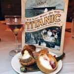 The Last Night on the Titanic: Unsinkable Drinking, Dining, & Style