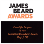 James Beard Foundation Awards Host Announced – 2/21/2017