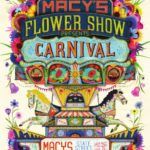 Event Alert! – Macy's Flower Show: March 26th – April 9th