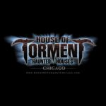 Event Alert! House of Torment Chicago: Sept. 22nd – Nov. 4th