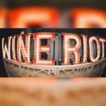 Event Alert! WINE RIOT – October 13th and 14th