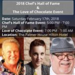Events Alert! Chef's Hall of Fame Event and For the Love of Chocolate Event – 2/17/2018