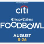 Event Alert! Chicago Tribune Announces Food Bowl Events and Partners