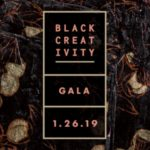 Event Alert! Black Creativity Gala – 1/26/2019